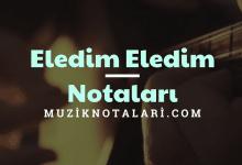 Eledim Eledim Notaları